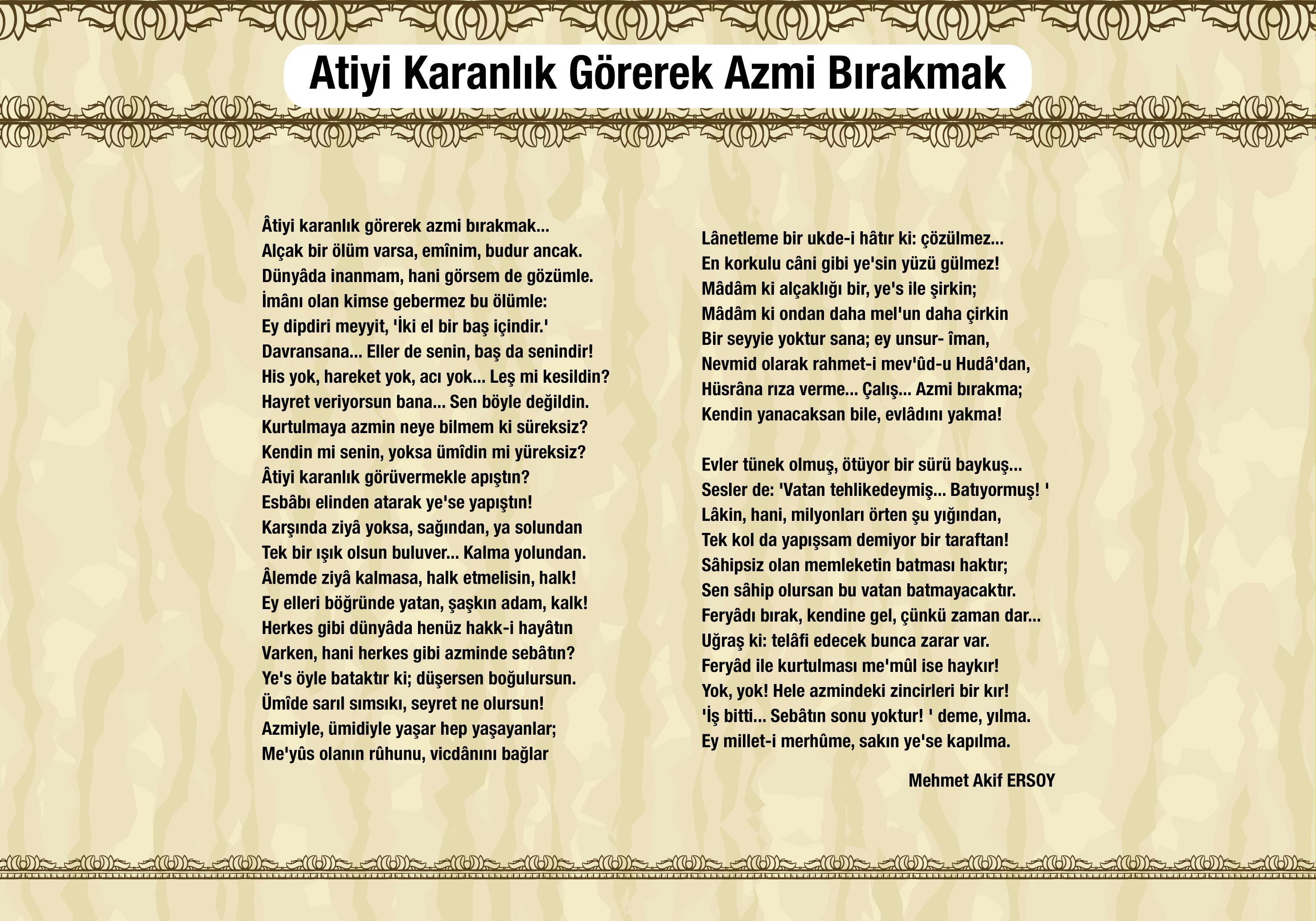Atiyi karanlık görerek azmi bırakmak - Mehmet Akif Ersoy - Safahat