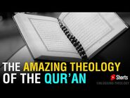 The Amazing Theology of the Qur'an- Al-Ikhlas -shorts-2