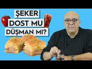 ŞEKER DOST MU DÜŞMAN MI? - (Günlük Şeker Tüketim Miktarı!) - 5 Dakikada Sağlık-2