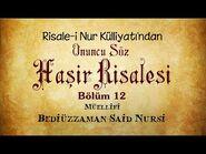 Risale-i Nur Külliyatı-Sözler-Onuncu Söz - Haşir Risalesi (Bölüm 12-12)-2