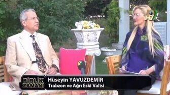 BİRLİK_ZAMANI-6_-_Huseyin_Yavuzdemir,_Trabzon_ve_Ağrı_Eski_Valisi