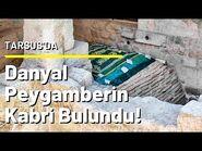 Danyal Peygamber'in Kabri Bulundu ! Hemde Tarsus'da..