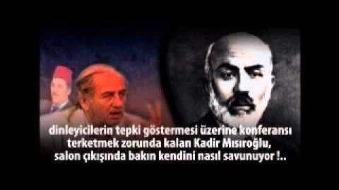 Kadir_Mısıroğlu_Mehmet_Akif_e_Korkma_dediği_için_PEZEVENK_Dedi