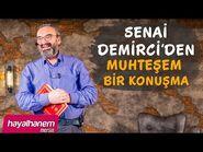SENAİ DEMİRCi'DEN MUHTEŞEM BİR KONUŞMA-2