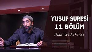 """Yusuf_Suresi_Tefsiri_11._Bölüm-_""""O_İkisi_Daha_Çok_Seviliyor!""""_-_Nouman_Ali_Khan"""