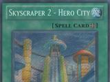 Skyscraper 2 - Hero City