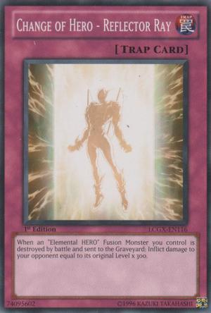 Change of Hero - Reflector Ray