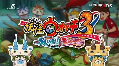 """Yo-Kai Watch 3 Sushi Tempura CM """"I can't wait"""" Version"""