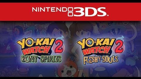 YO-KAI WATCH 2 - Official Game Trailer - Nintendo E3 2016-2