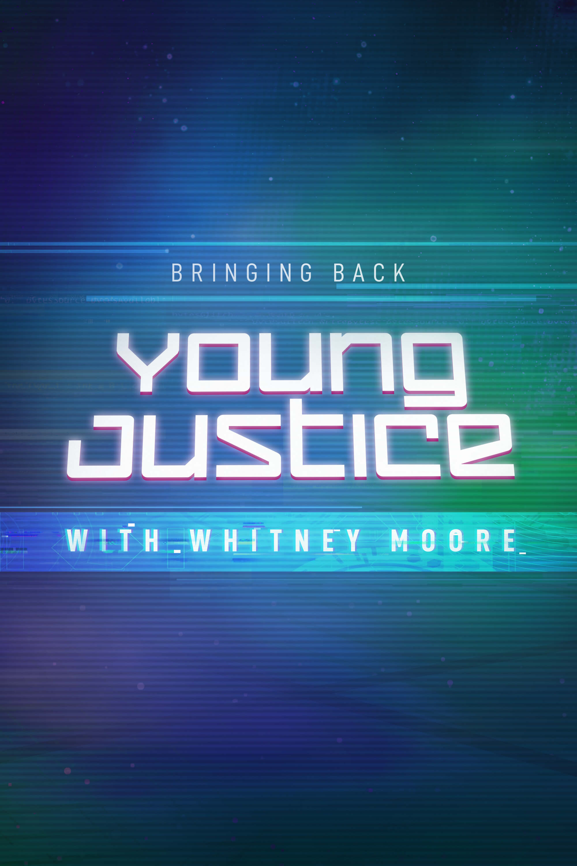 Bringing Back Young Justice With Whitney Moore