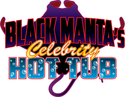 Black Manta's Celebrity Hot Tub