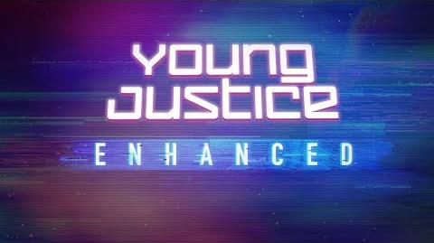 Sneak Peek at Young Justice Enhanced Editions – Exclusively on DC Universe!