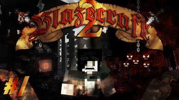 Blazecraft II