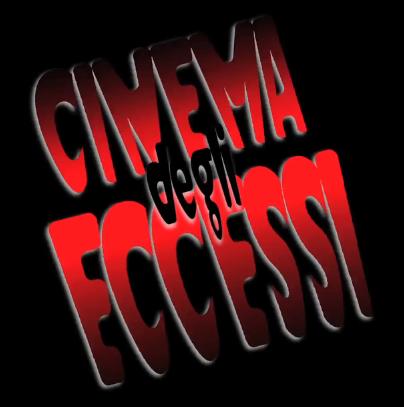 Cinema degli eccessi.png