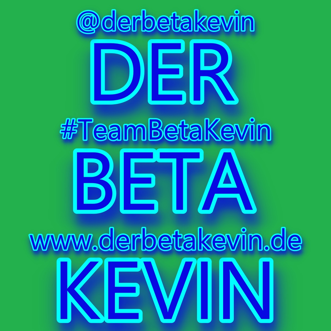 Der Beta Kevin