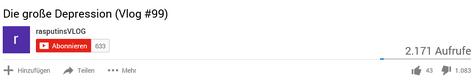 YouTube RasputinsVlog Video Likes Dislikes Aufrufe.png