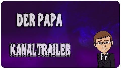 Der Papa ★ Kanal-Trailer