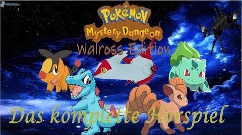 Das gesamte Hörspiel Bonus-Bilder Pokemon Mystery Dungeon Walross Edition