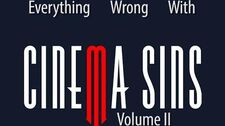 Everything_Wrong_With_CinemaSins_Volume_2