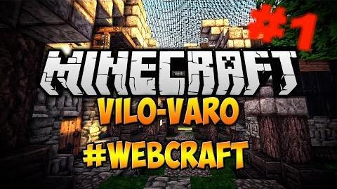 -1 - Vilo Varo - Der bittere Start in zwei Richtungen -TeamWebCraft