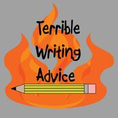 Wikitubia:Interviews/Terrible Writing Advice