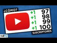 Cómo OBTENER tus Primeros 100 SUSCRIPTORES en YouTube 2020
