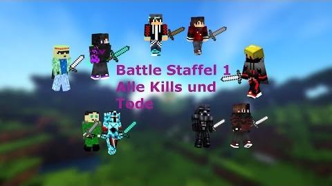 Battle Staffel 1 Alle Kills und Tode by Bachulke