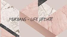 MUKBANG_Life_Update_-_nova_knjiga,_raskid,_ciljevi