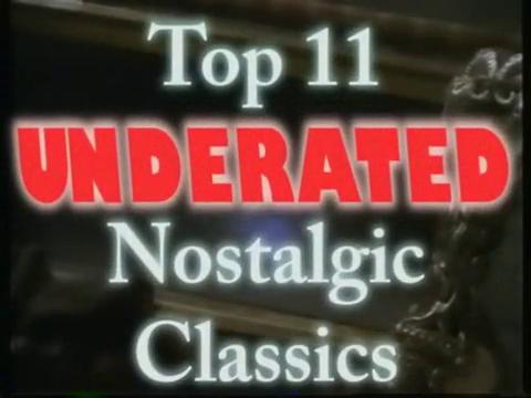 34 Nostalgia Critic - Top 11 Underrated Nostalgic Classics.png