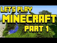 Let's Play Minecraft- Part 1 - Drowning is a Bitch