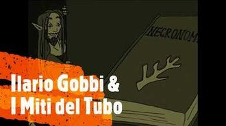 Sigla_del_canale_-_Ilario_Gobb_i_&_I_Miti_del_Tubo