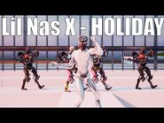 Lil Nas X - HOLIDAY (Official Fortnite Music Video) - Ft
