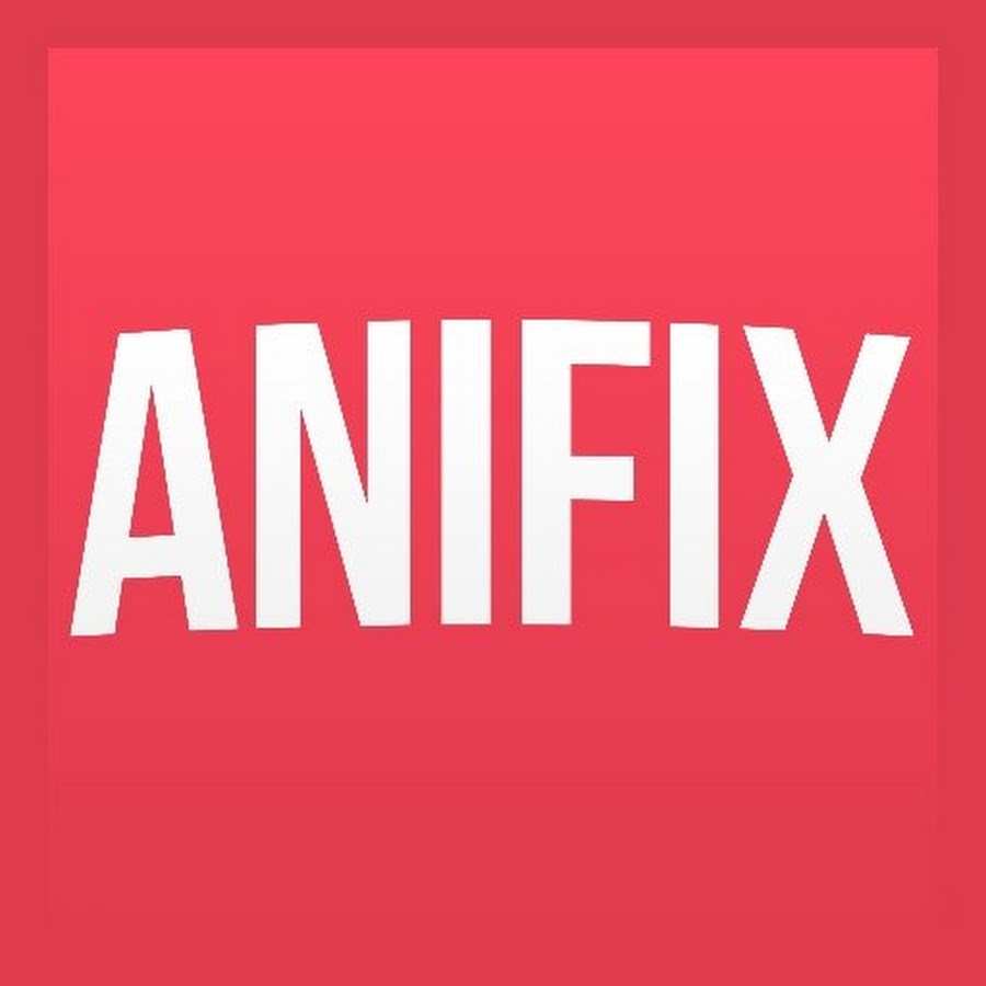 AniFix