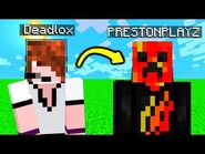 I Met PrestonPlayz In Minecraft