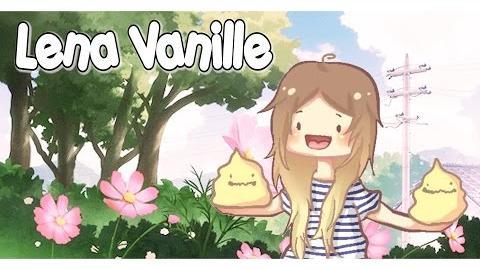 Das ist Lena Vanille!