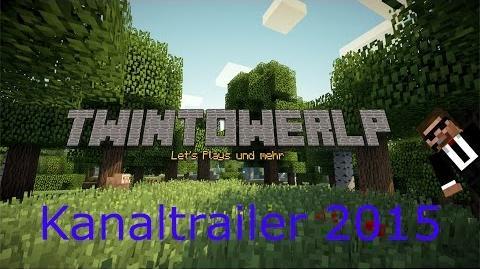 Kanaltrailer 2015 - twintowerLP