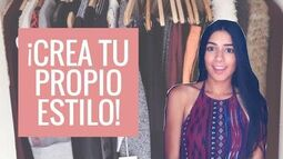 ¡CREA_TU_PROPIO_ESTILO!_5_TIPS_Mar_Vetements