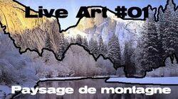 Live_art_01_paysage_de_montagne