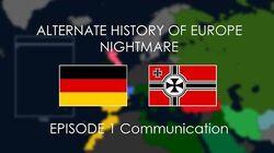 Alternate_History_of_Europe_NIGHTMARE_Episode_1_communication