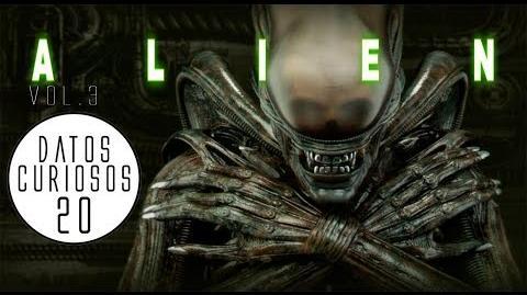 20 Datos Curiosos sobre el Alien VOL.3