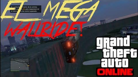 """""""EL MEGA WALLRIDE!!!"""" - GTA 5 ONLINE - elsiulAP"""