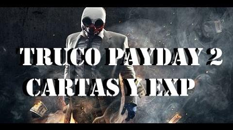 Truco_Payday_2_Cartas_y_Experiencia