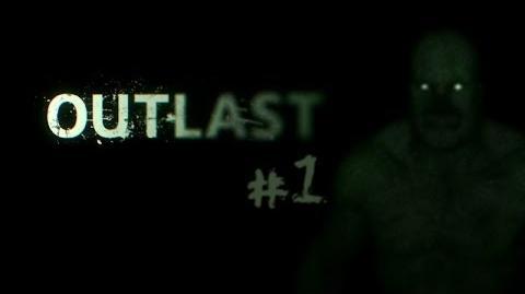 Entramos_al_manicomio_Outlast_Ep._1