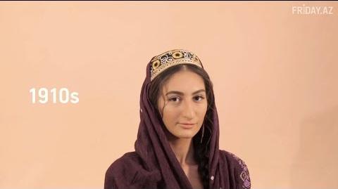 100 Years of Women's Beauty Azerbaijan FRIDAY.az