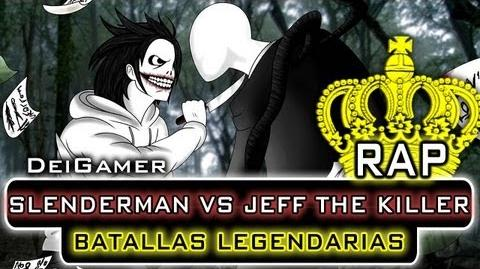 SLENDERMAN_VS._JEFF_THE_KILLER_BATALLAS_LEGENDARIAS_RAP