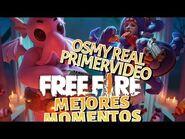 Free Fire Mejores Momentos *OsmyReal*