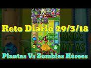 Reto Diario 29-3-2018 - PvZ Héroes - FREDOXRD