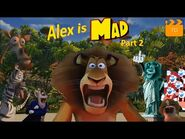 YTP - Alex is Mad (Part 2)-2