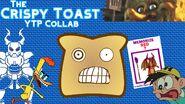 The Crispy Toast YTP Collab thumbnail