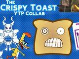 The Crispy Toast YTP Collab